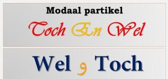 معاني كلمتي Modale partikels: Toch en Wel